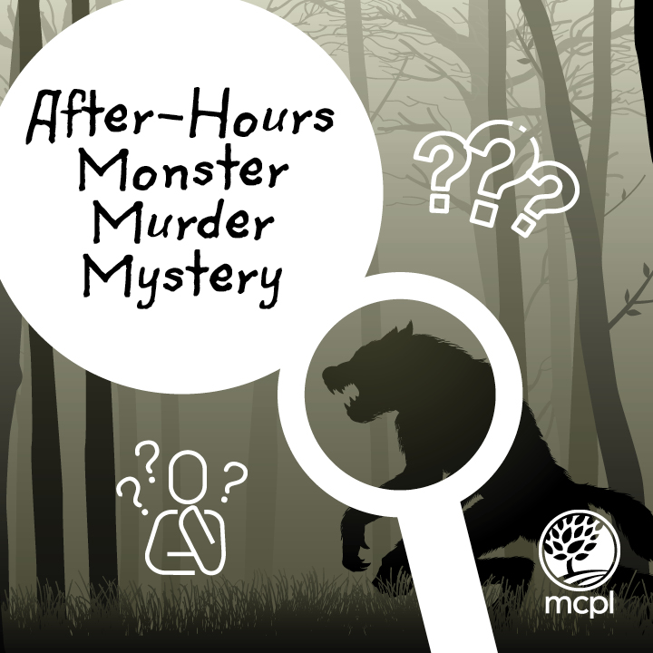 After-Hours Monster Murder Mystery