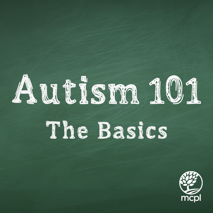 Autism 101: The Basics