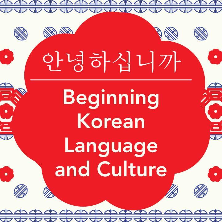 Beginning Korean Language and Culture