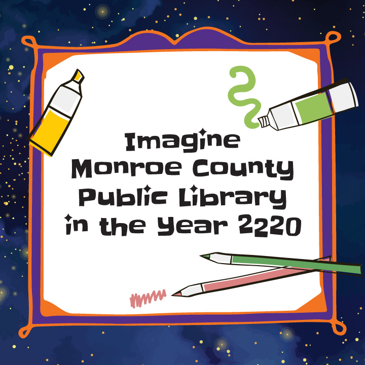 Imagine Monroe County Public Library in the Year 2020