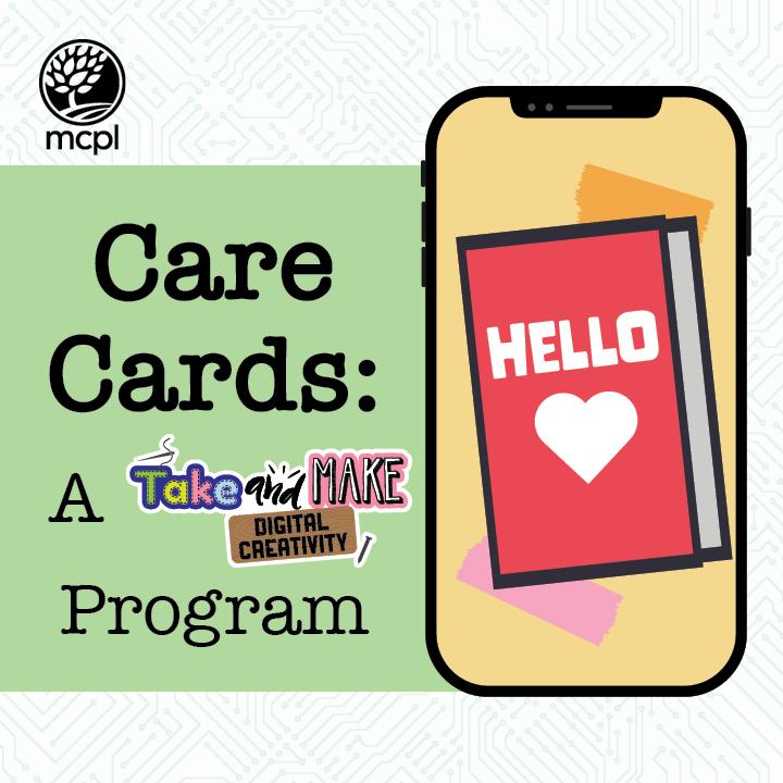 Care Cards: A Take and Make Digital Creativity Program