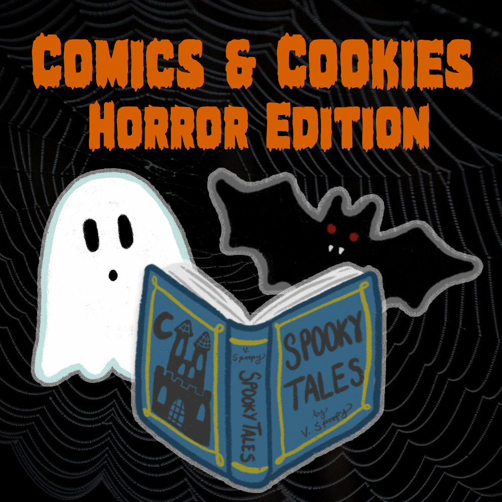Comics and Cookies: Horror Edition