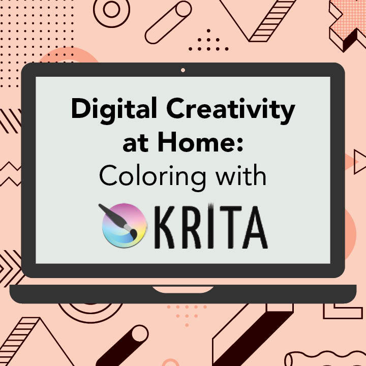 Digital Creativity at Home: Coloring with Krita