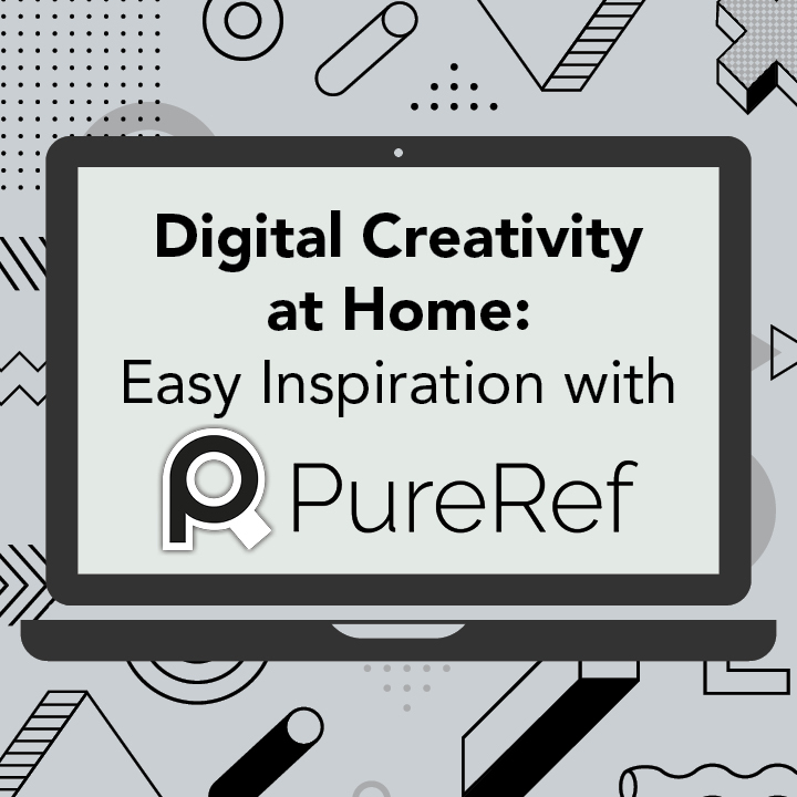 Digital Creativity at Home: Easy Inspiration with PureRef