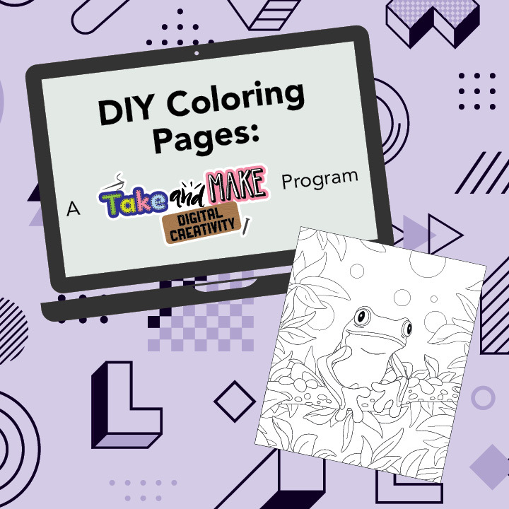 DIY Coloring Pages: A Take and Make Digital Creativity Program