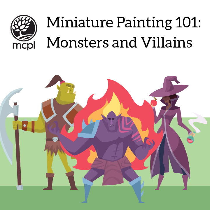 Miniature Painting 101: Monsters and Villains