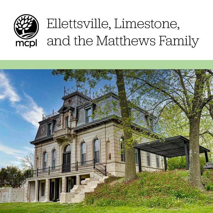 Ellettsville, Limestone, and the Matthews Family