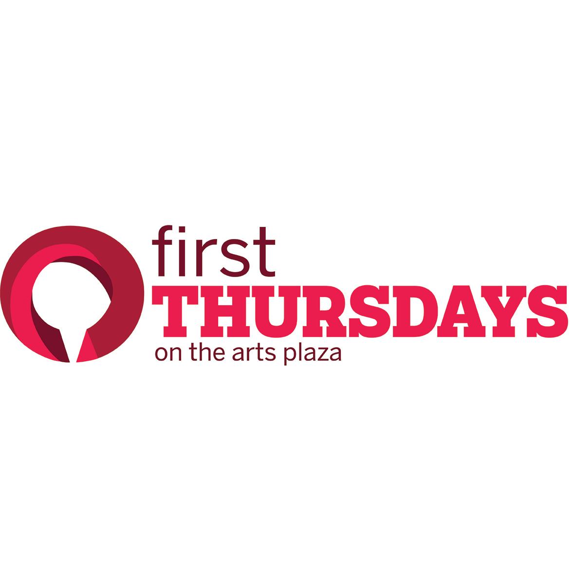 First Thursdays on the Arts Plaza