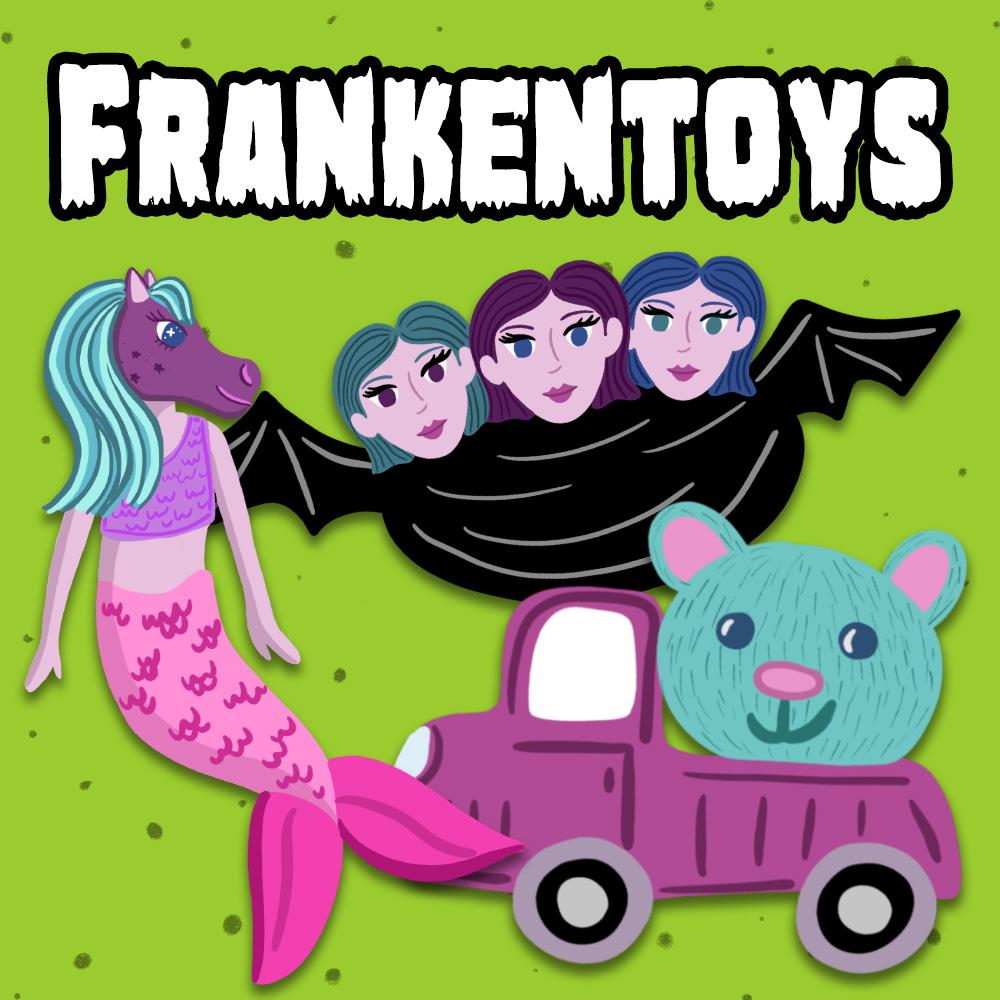 Frankentoys