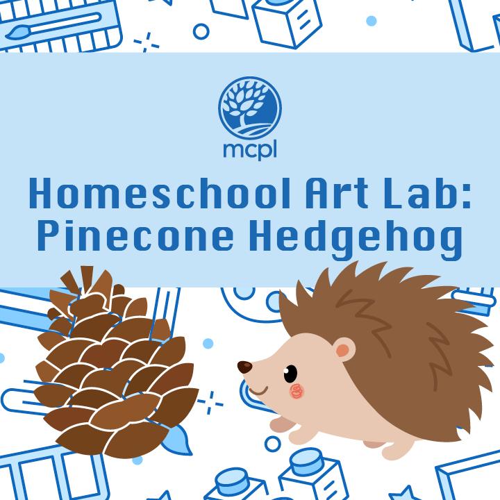 Homeschool Art Lab: Pinecone Hedgehog