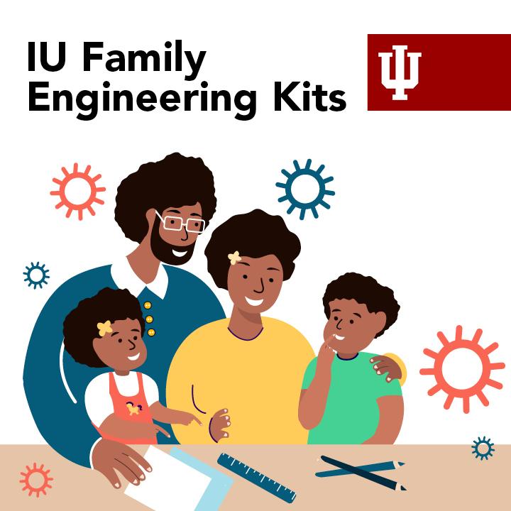 IU Family Engineering Kits