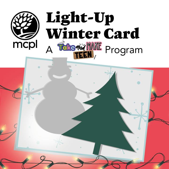 Light-Up Winter Card: A Take & Make Teen Program