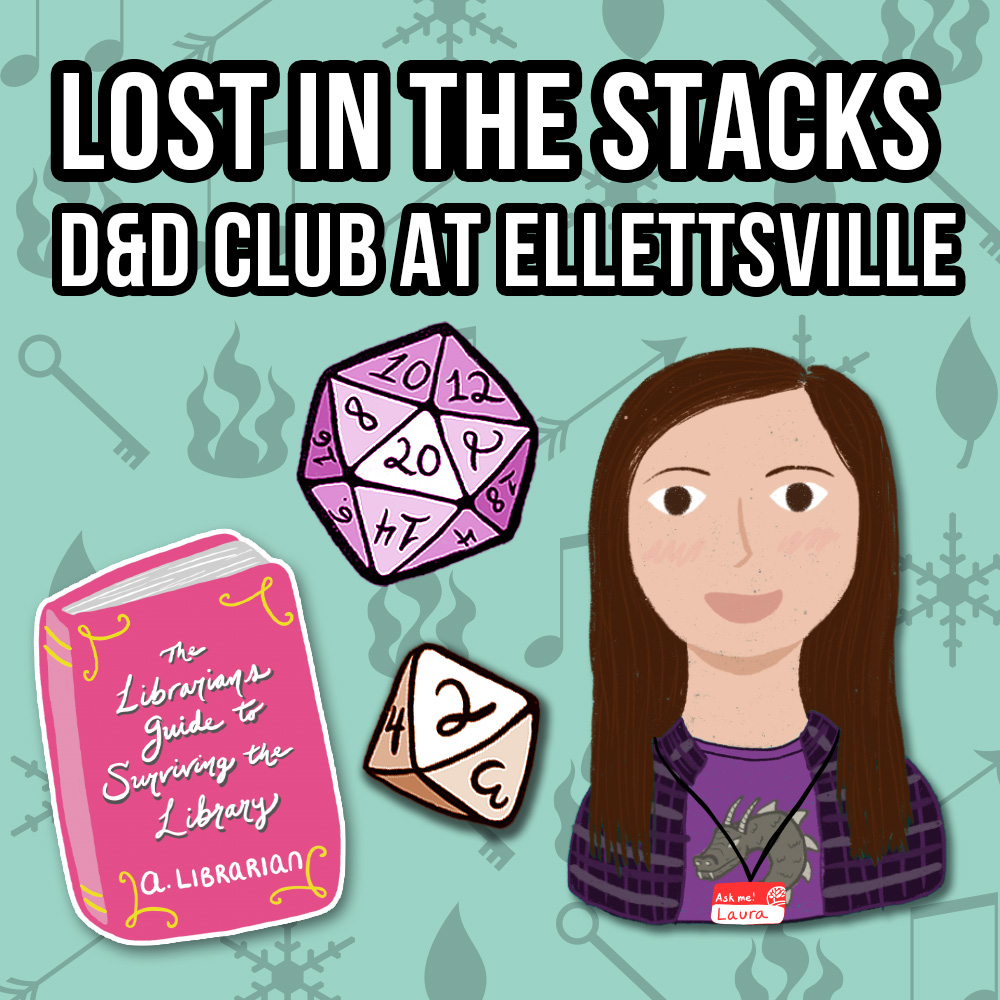 Lost in the Stacks: D&D Club at Ellettsville