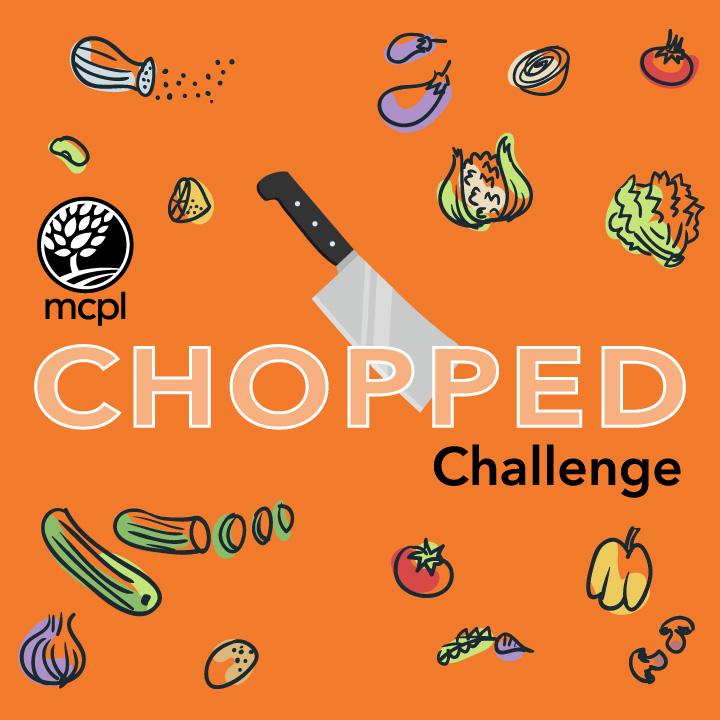 MCPL Chopped Challenge