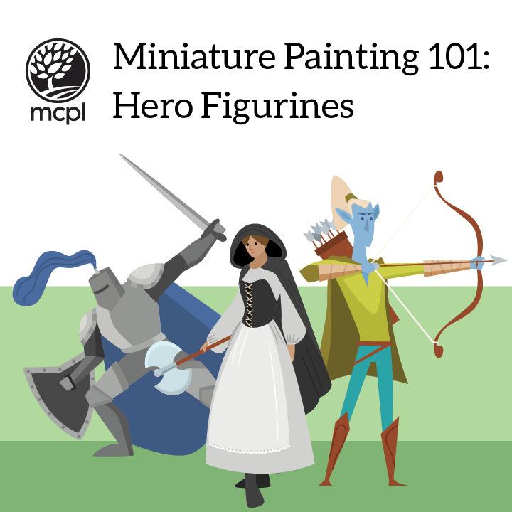 Miniature Painting 101: Hero Figurines