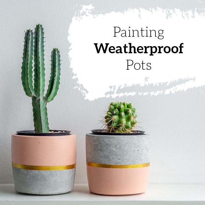 Painting Weatherproof Pots