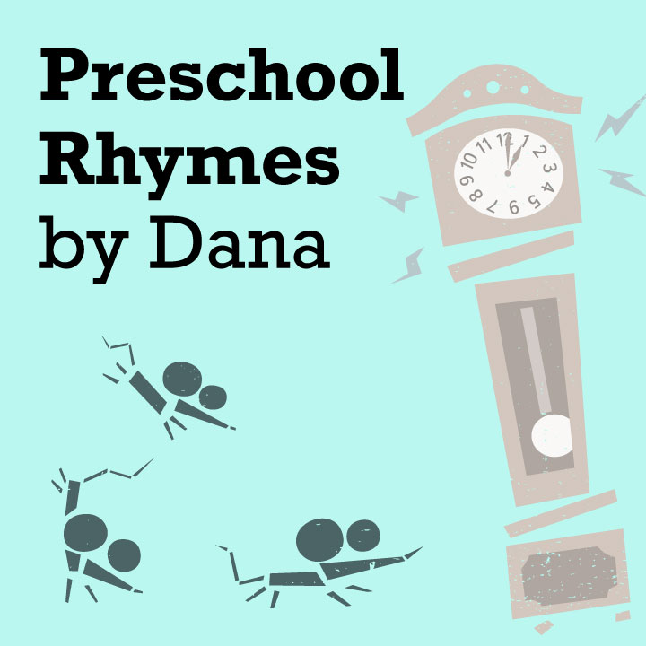 Preschool Rhymes by Dana