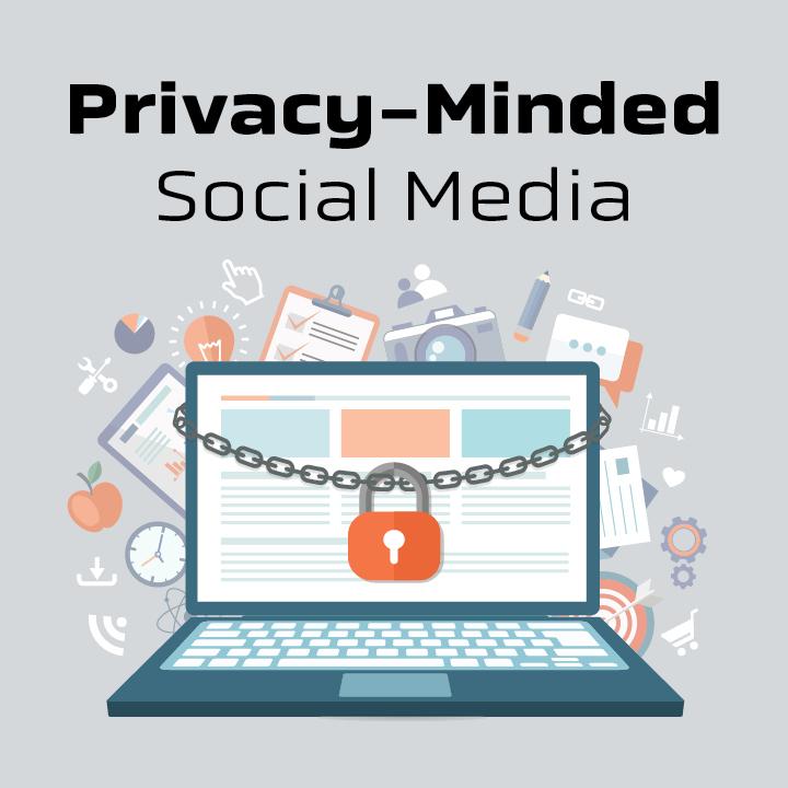 Privacy-Minded Social Media