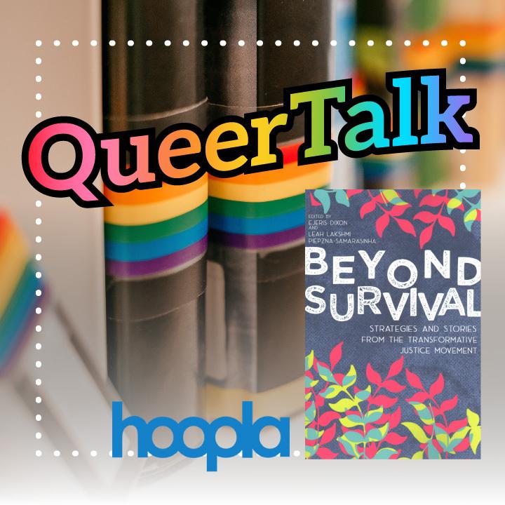 Queer Talk: Beyond Survival