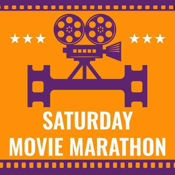 Saturday Movie Marathon