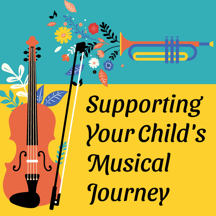 Supporting Your Child's Musical Journey