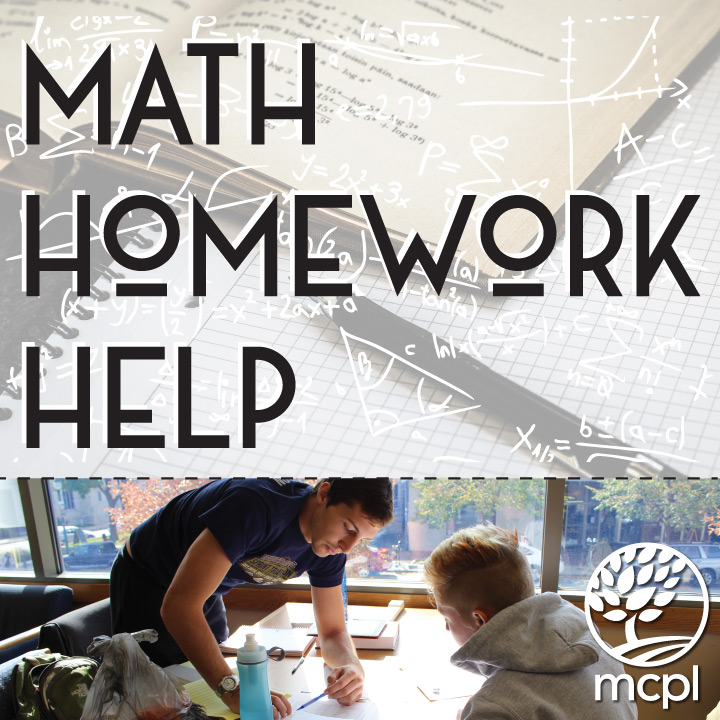 homework help monroe county public library na mcpl info drop in for one on one help math and science assignments arithmetic algebra geometry trigonometry calculus physics chemistry istep