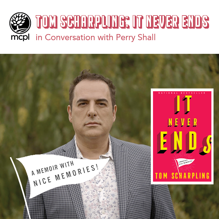"""Tom Scharpling: """"It Never Ends"""" in Conversation with Perry Shall"""