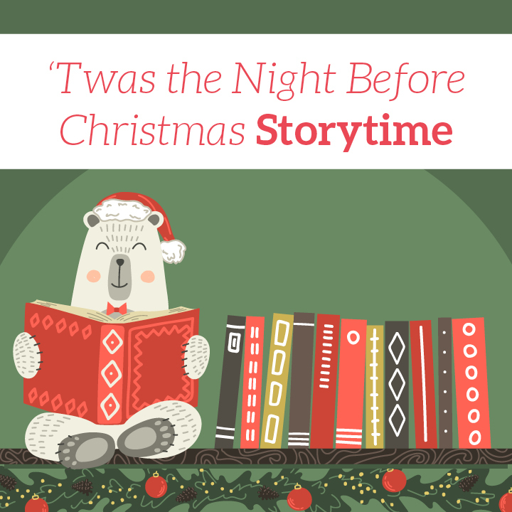 'Twas the Night Before Christmas Storytime