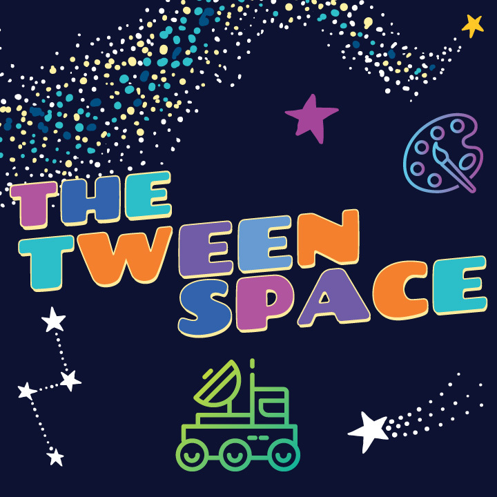 The Tween Space