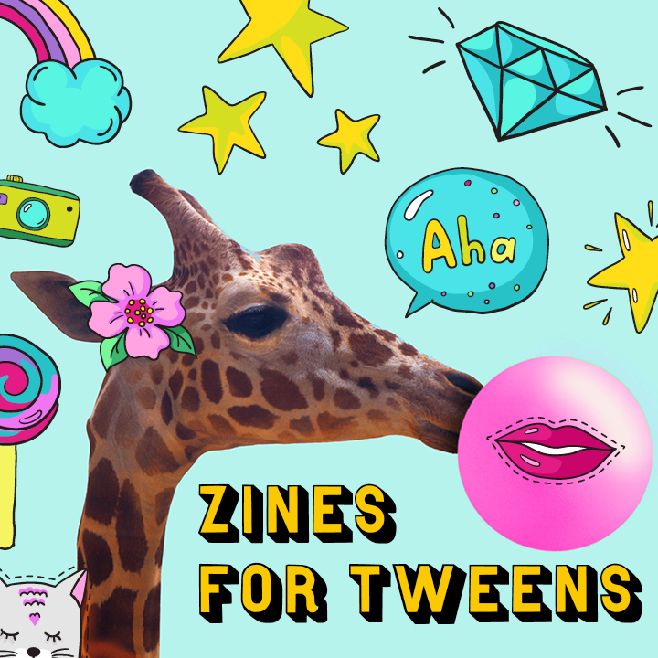 Zines for Tweens