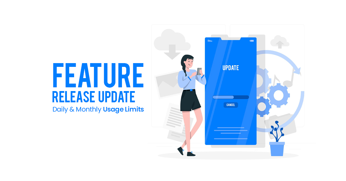 For Recruiters: Feature Release Update – Daily & Monthly Usage Limits