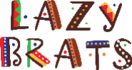LazyBrats