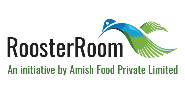 RoosterRoom An initiative by Amish Food Private Limited