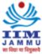 Chief Administrative Officer/ Project Engineer cum Estate Officer/ Administrative Officer Jobs in Jammu - IIM Jammu