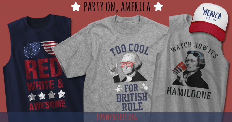 0596f1ab funny 4th of July Shirts Archives - FunnyShirts.org Blog