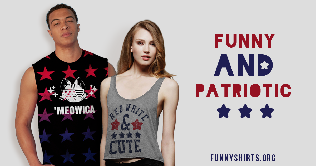 Funny 4th Of July Shirts For Men and Women