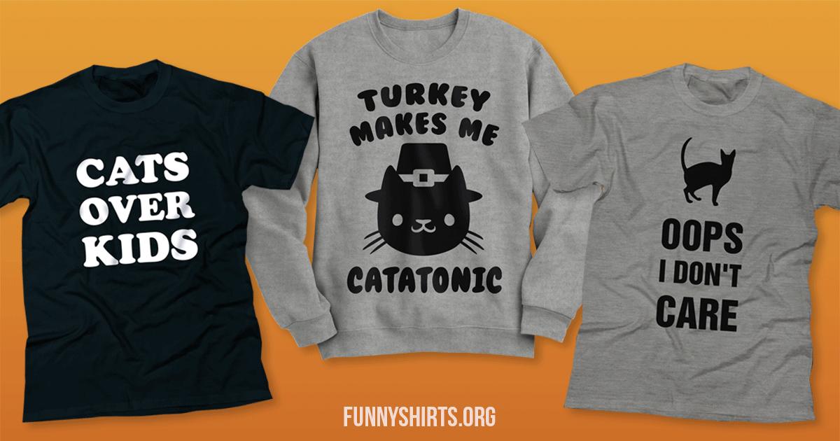 Funniest Cat Shirts
