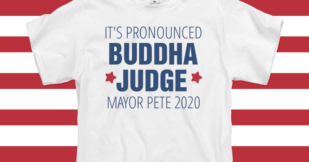 Buddha Judge Shirt Pete Buttigieg