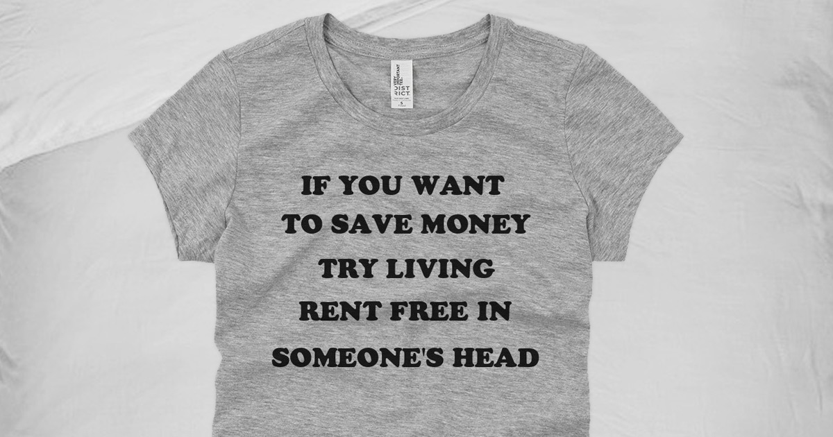Living Rent Free in Your Head Tee