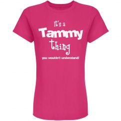 It's a Tammy thing