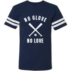 No Glove Means No Love