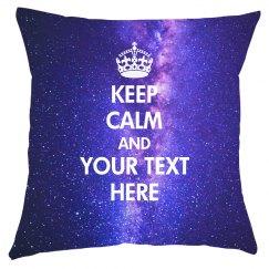 Keep Calm Custom Space Pillow