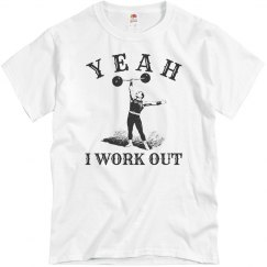 Yeah I Work Out