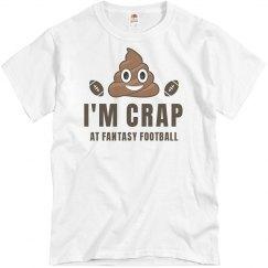 Fantasy Football Loser Is Crap