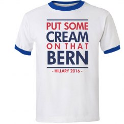 Put Some Cream on Your Bern Tee