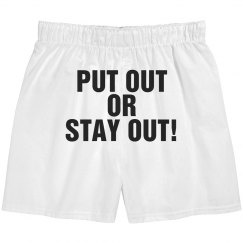Put Out Or Stay Out