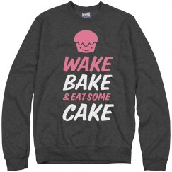 Wake And Bake With Cake