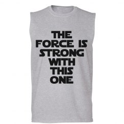 The Force Is Strong Mens Tank