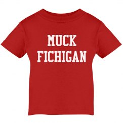 Muck Fichigan Funny Infant Tee