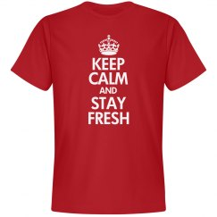 Keep Calm and Stay Fresh